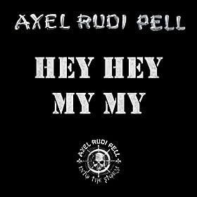 Hey Hey My My