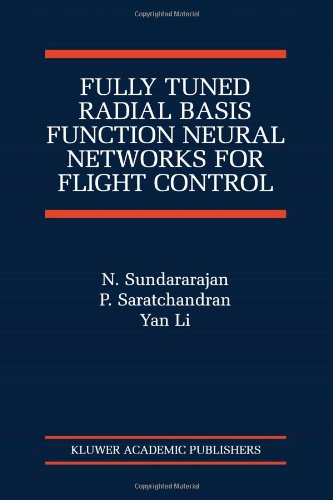 Fully Tuned Radial Basis Function Neural Networks for Flight Control (The International Series on Asian Studies in Computer and Information Science)