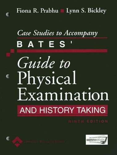 Case Studies to Accompany Bates' Guide to Physical...