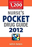 img - for Nurse's Pocket Drug Guide 2012 by Barberio, Judith A. [01 February 2012] book / textbook / text book