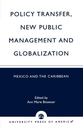 Politik-Transfer, New Public Management und Globalisierung: Mexiko und der Karibik