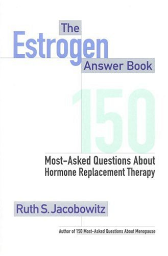 Image for Estrogen Answer Book : 150 Most-Asked Questions About Hormone Replacement Therapy