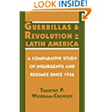 Guerrillas and Revolution in Latin America