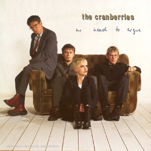 The Cranberries - No Need To Argue : The Complete Sessions 1994 - 1995 - Zortam Music