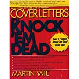 Cover Letters That Knock 'Em Dead (1558504354) by Yate, Martin John