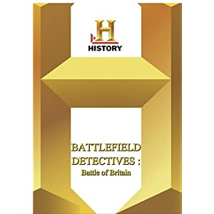 Battlefield Detectives: Battle Of Britain movie