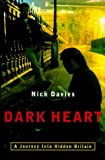 img - for Dark Heart. The Shocking Truth About Hidden Britain. book / textbook / text book