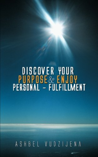 Discover Your Purpose & Enjoy Personal - Fulfillment