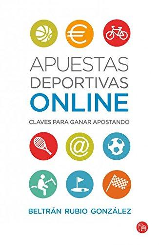 Apuestas Deportivas Online. Claves Para Ganar Apostando (FORMATO GRANDE)