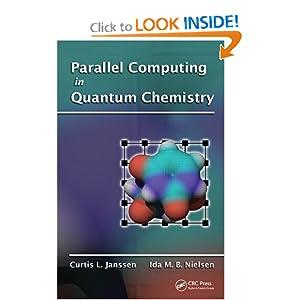 Parallel Computing in Quantum Chemistry Curtis L. Janssen, Ida M. B. Nielsen