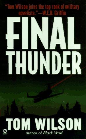 Final Thunder, TOM WILSON