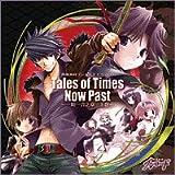 熱風海陸ブシロード ドラマCD「Tales of Times Now Past~一期一会之章 上巻~」