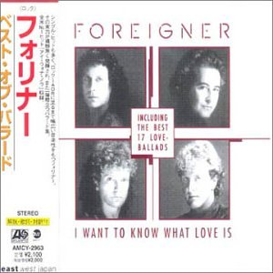 Foreigner - The Best Of Ballads (Including The Best 17 Love Ballads) - Zortam Music