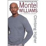 Climbing Higher ~ Montel Williams