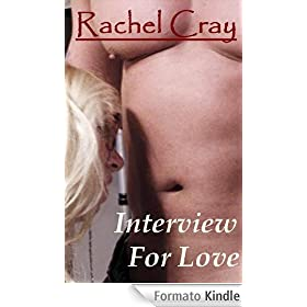 Interview For Love (An erotic romance novella) (Law Firm Love series)
