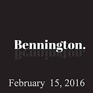 Bennington Archive, February 15, 2016 Radio/TV Program