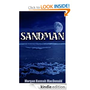 Kindle Daily Deal: Sandman, by Morgan Hannah MacDonald. Publication Date: February 2, 2012