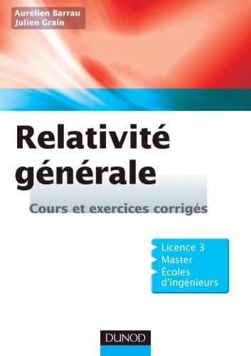 Relativité générale - Cours et exercices corrigés