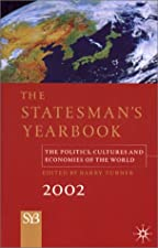 The Statesman s Yearbook The Politics Cultures and Economies of the by Barry Turner