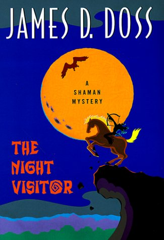 The Night Visitor: A Shaman Mystery