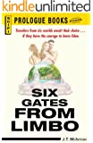 Six Gates from Limbo (Prologue Science Fiction)