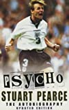 Stuart Pearce Psycho: The Autobiography