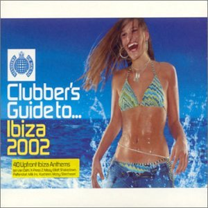 Ministry Of Sound - Clubbers Guide to... Ibiza (Summer 2001) - Zortam Music