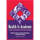 Health is Academic: A Guide to Coordinated School Health Programs price comparison at Flipkart, Amazon, Crossword, Uread, Bookadda, Landmark, Homeshop18