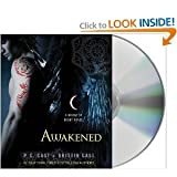 {AWAKENED} BY Cast, P. C. (Author )Awakened (compact disc)