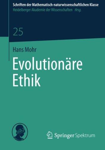 Evolution????re Ethik (Schriften der Mathematisch-naturwissenschaftlichen Klasse) (German Edition) by Hans Mohr (2014-02-24)