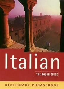 Italian: The Rough Guide Dictionary Phrasebook Lexus