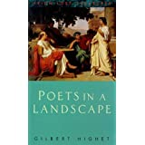 Poets in a Landscape ~ Gilbert Highet