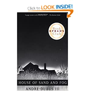 house of sand and fog character analysis House of sand and fog reading group guide national bestseller  who , of the three main characters, is most complex who is most.