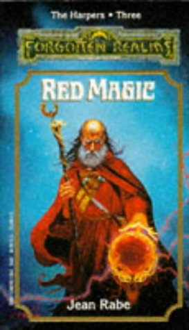 RED MAGIC (Forgotten Realms Novel : the Harpers, Book 3), Jean Rabe