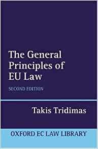 general principles of european union law Rights and through the application of general principles of eu law, in particular  the principle of proportionality the individual protections.