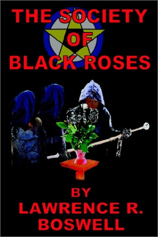 The Society of Black Roses