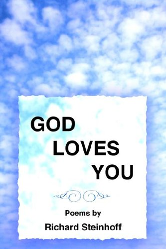 GOD LOVES YOU: Poems by