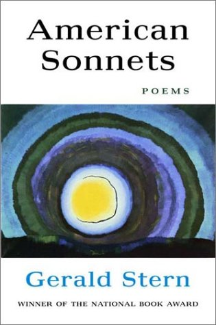 American Sonnets, GERALD STERN