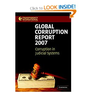 Global Corruption Report 2007: Corruption in Judicial Systems Transparency International