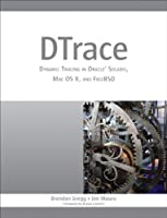 DTrace: Dynamic Tracing in Oracle Solaris, Mac OS X and FreeBSD ebook download