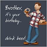 Fax Potato Greeting Card - Happy Birthday Brother, Drink Beer - For birthday, Christmas, Anniversary, Christening, Graduation, Maternity, New Job, Retirement, New Home, Congratulations, Get Well Soon, Good Luck, Valentines Day, Sorry
