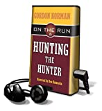 Hunting the Hunter [With Earbuds] (Playaway Children)