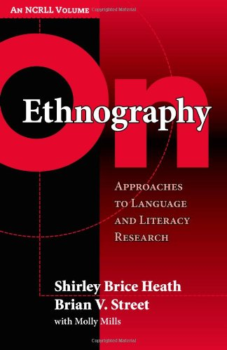On Ethnography: Approaches to Language and Literacy...