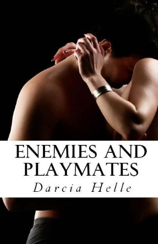 E-book - Enemies and Playmates by Darcia Helle