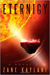 Eternigy: Zane Kaylani: 9781105921841: Amazon.com: Books