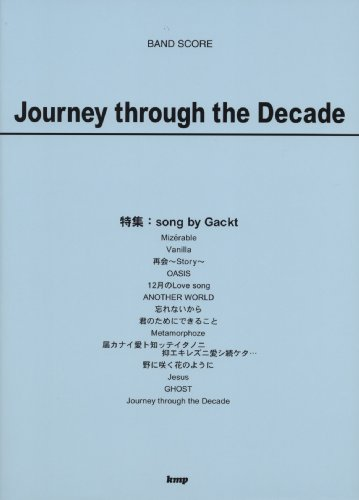 Band Journey through the Decade featured:song by Gackt (BAND SCORE)