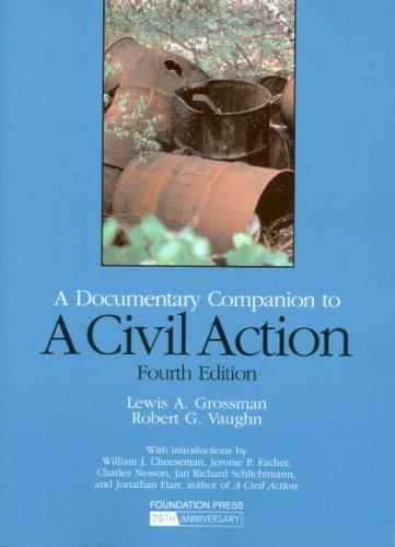 Grossman and Vaughn's A Civil Action: A Documentary...