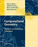 img - for Computational Geometry: Algorithms (text only) by M.Berg.O.Cheong.M.V.Kreveld book / textbook / text book