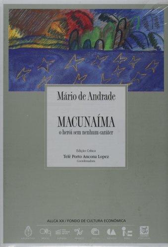 Macunaíma : o herói sem nenhum caráter (Literatura)...