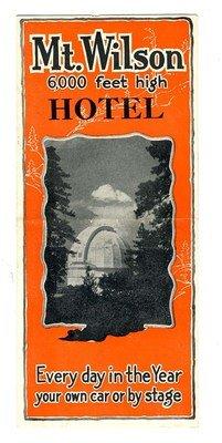 Mt Wilson Hotel Brochure Los Angeles California 1930'S Observatory Telescopes